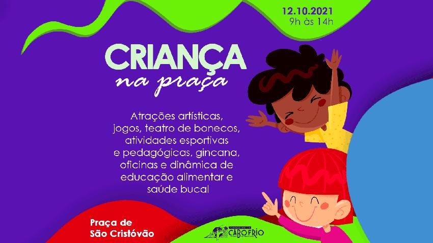 """Dia das Crianças  Prefeitura realiza projeto """"Criança na Praça"""""""